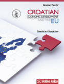 Croatian economic development and the EU (tvrdi uvez)